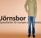 Jörnsbor - speedfanfar för trumpet och tribehatz